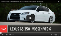 Lexus GS 350 | All New Vossen VFS-6 Utilizing Flow Formed Technology