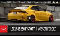 Lexus IS250 F Sport | Boston LEXVIP | Vossen Forged CG-207